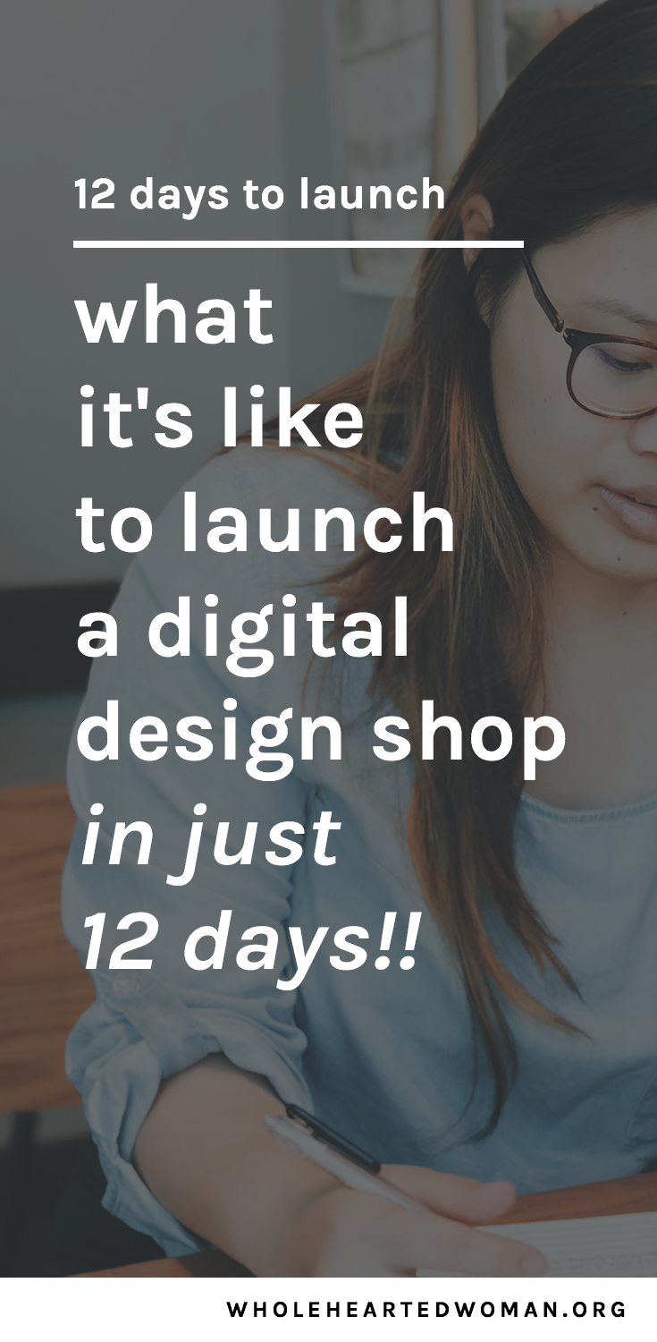 12 Days To Launch | What It's Like To Launch A Digital Shop In Just 12 Days | How I Launched A Digital Template Shop In 12 Days | How To Launch Your Digital Products | Passive Income And Selling Things Online | Graphic Design Templates for Bloggers and Creative Entrepreneurs | Media Kits for Bloggers | Pricing Guides for Wedding Photographers | Instagram Story Templates | Building A Personal Brand