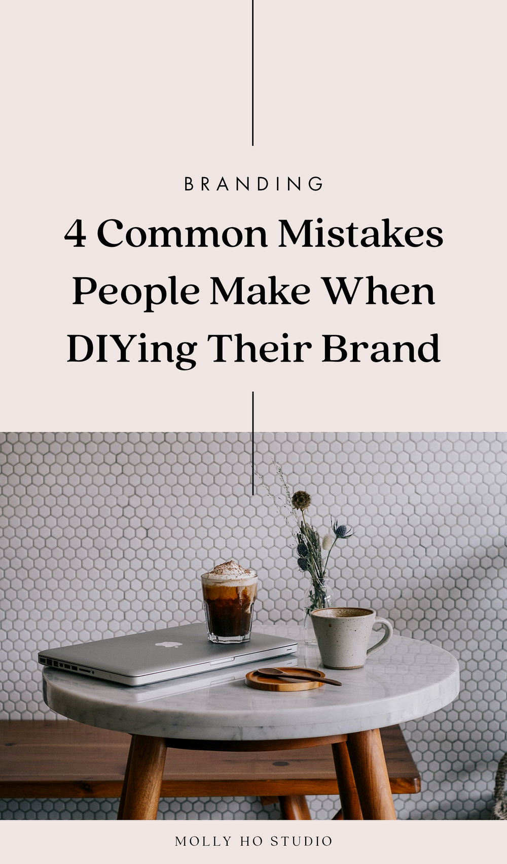 4 Common Mistakes People Make When DIYing Their Brand | How To Find A Brand and Graphic Designer for Your Business | Branding Design Identity | Small Business Advice | Personal Branding for Creative Female Entrepreneurs | Digital Marketing and Social Media | Finding Your Ideal Client Avatar and Target Market | Creative Entrepreneurship | Best Practices for Branding and Business | Molly Ho Studio
