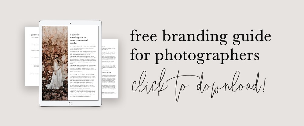 Free Branding Guide for Photographers | How To Get Photography Clients | How To Grow A Successful Photography Business | How To Start A Photography Business | How To Sell Yourself As A Photographer | Branding Tips for Photography Business Owners | How To Increase Photography Business | Molly Ho Studio