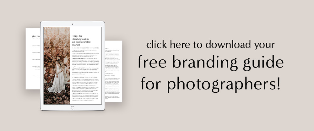 Free Branding Guide for Photographers   How To Get Photography Clients   How To Grow A Successful Photography Business   How To Start A Photography Business   How To Sell Yourself As A Photographer   Branding Tips for Photography Business Owners   How To Increase Photography Business   Molly Ho Studio