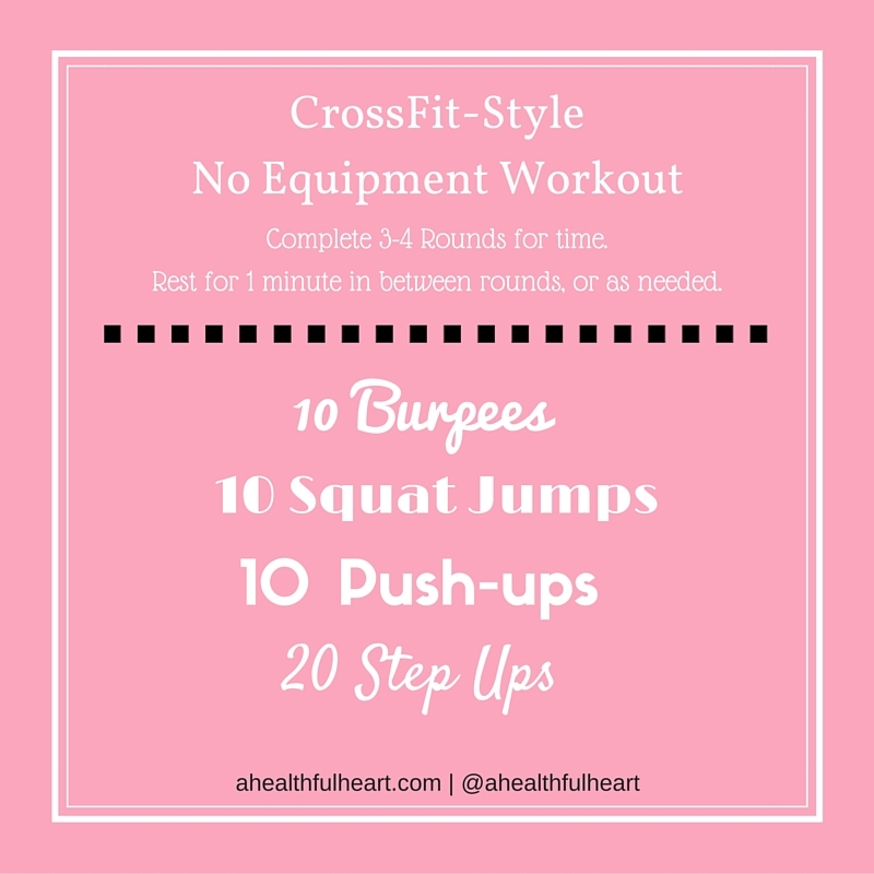 CrossFit Style No Equipment Workout - for when you're short on time, but need a good sweat!