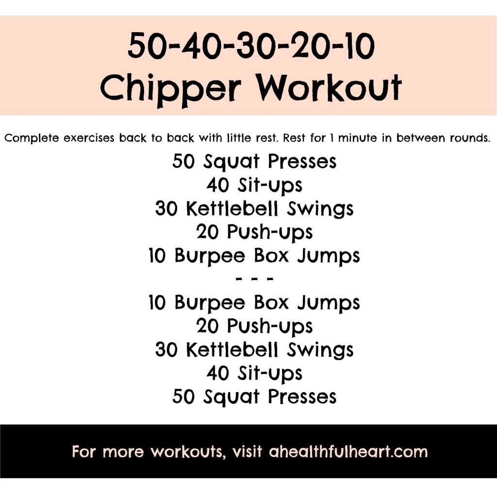 50-40-30-20-10 Chipper Workout | ahealthfulheart.com