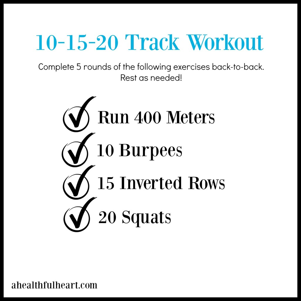 10-15-20 track workout via ahealthfulheart.com!