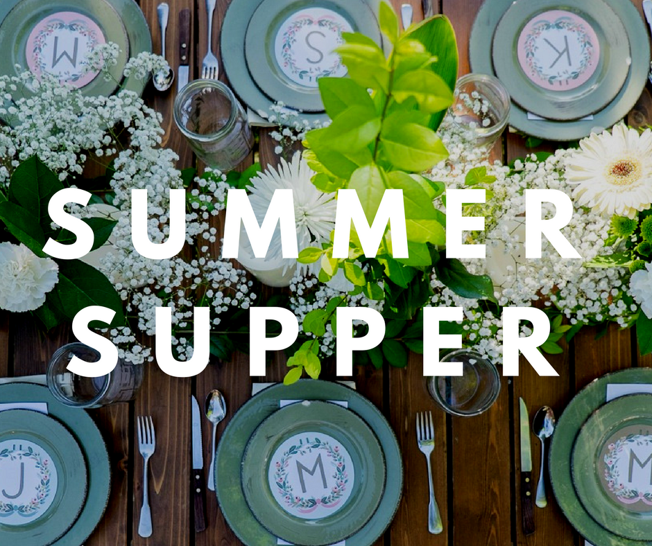 A Summer Supper Party