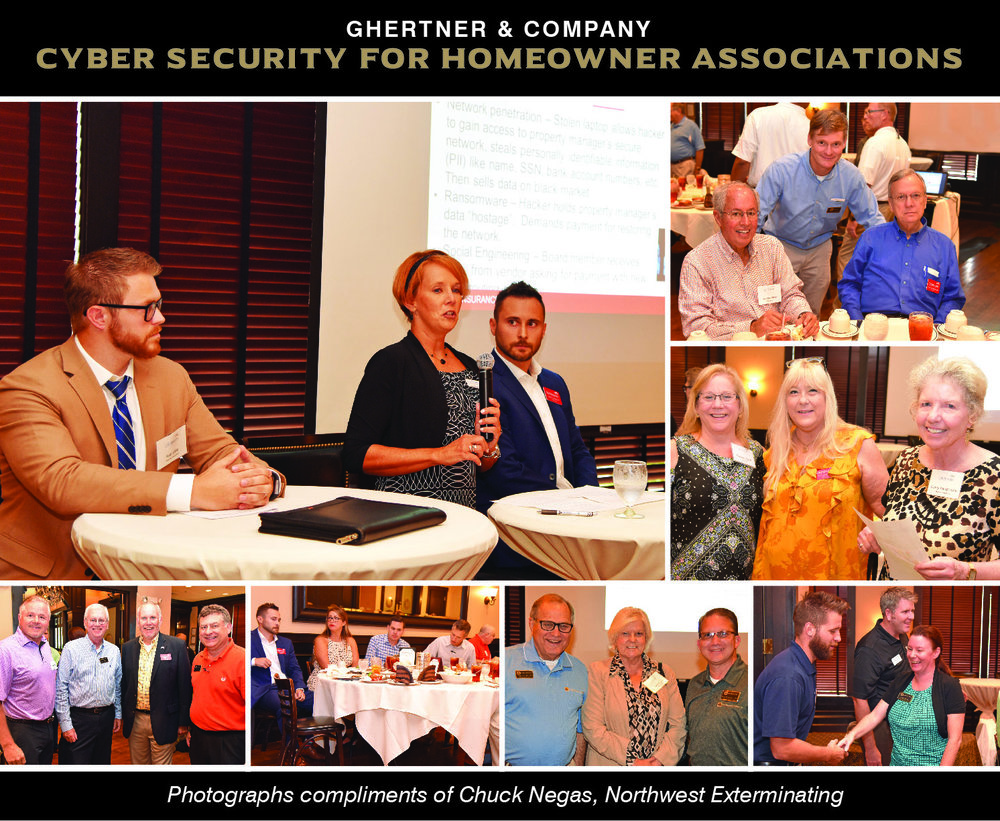 Cyber security issues affect individuals, companies, organizations and Homeowner Associations.  Community Association Managers attended the recent Tennessee chapter Community Associations Institute (CAI) lunch meeting to listen to a panel of industry experts share about this rising concern.  Speakers shared about the increasing need for cyber security, methods to keep data from being compromised, action steps in event of a breach and resources for more information on the subject. Ghertner & Company believes in the ongoing education and professional development of all team members, especially Community Association Managers.  Ghertner & Company is a founding member of the CAI Tennessee chapter and more information is available at caitenn.org.