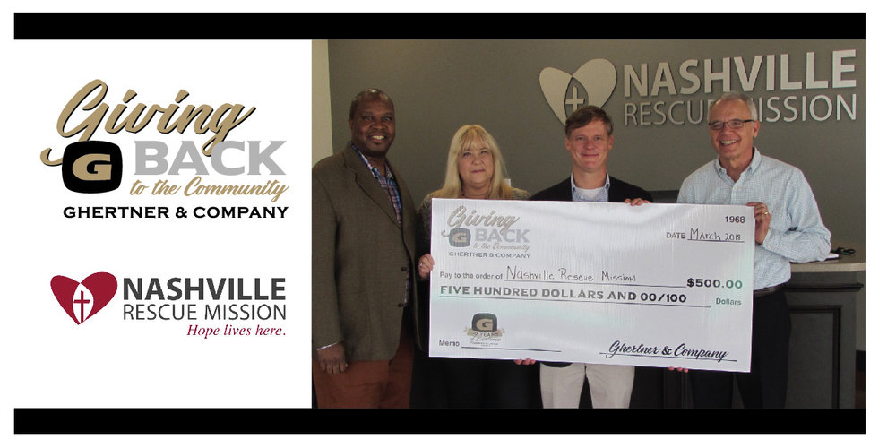 Receiving the check on behalf of the Nashville Rescue Mission is   Rev. Glenn Cranfield, President and CEO   from Scott Ghertner, Co-President of Ghertner & Company.  Others pictured are Andrew Jackson, Ghertner & Company Director of Information Technology and Nashville Rescue Mission Board member, and Jaye Kloss, Ghertner & Company Director of Compliance and Training.