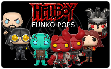 Pre-Order the Hellboy Funko Pops from Carsun's Bazaar - some sneaky low prices in there too!