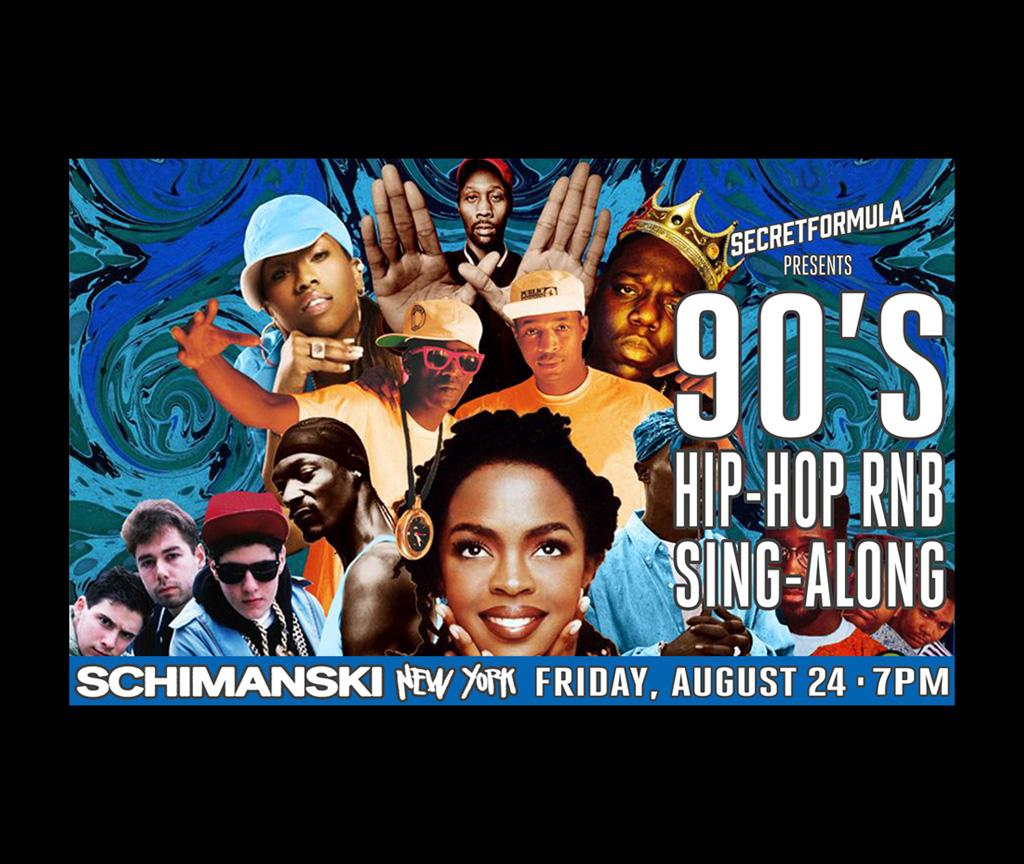 90's Hip Hop & RnB Sing-Along — Schimanski New York