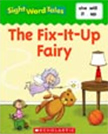 The Fix-It-Up Fairy