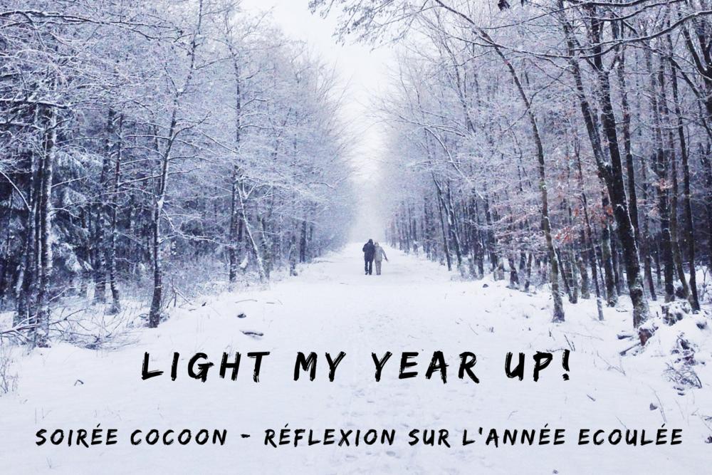 LIGHT MY YEAR UP !    6.30-9PM - Français - Brussels - Lieu révélé après inscription -    Un début de soirée cocoon pour faire le point avec bienveillance sur l'année écoulée, tant personnelle que professionnelle.  Tes projets, tes expériences, tes émotions, tes accomplissements, tes réussites, tes déceptions, ... Le tout enveloppé d'amour, de partage, et d'échanges, avec des personnes qui, comme toi, ont envie de prendre ce temps pour eux, afin de tirer le bilan pour encore et toujours mieux avancer l'année suivante.    + d'infos