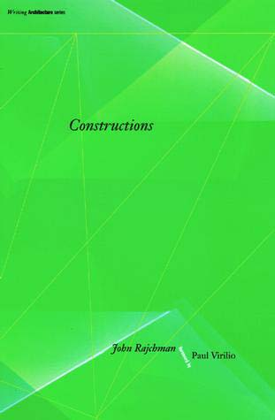 "Constructions  by John Rajchman Foreword by Paul Virilio  In this collection of overlapping essays on architecture and art, John Rajchman attempts to do theory in a new way that takes off from the philosophy of the late Gilles Deleuze. Starting from notions of folding, lightness, ground, abstraction, and future cities, he embarks on a conceptual voyage whose aim is to help ""construct"" a new space of connections, to ""build"" a new idiom, perhaps even to suggest a new architecture. Along the way, he addresses questions of the new abstraction, operative form, other geometries, new technologies, global cities, ideas of the virtual and the formless, and possibilities for critical theory after utopia and transgression."