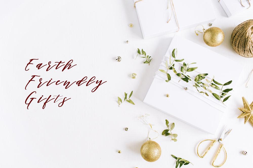Earth Friendly Gifts.jpg