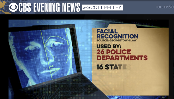 Center for Privacy & Technology report on the use of facial recognition technology featured on the CBS Evening News