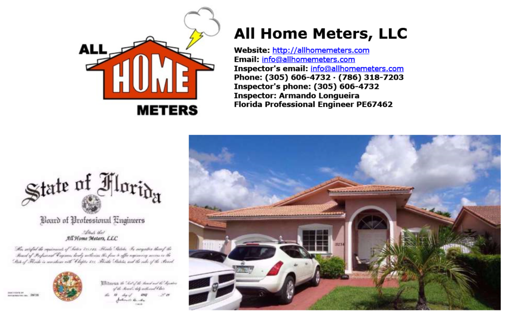 Home Inspections. All Home Meters, LLC was incorporated in Florida in 2007. We are registered with Central Contractor Registration (CCR), ORCA, Dun and Bradstreet, Small Business Administration, etc., to do business with the Federal Government and approved by the Department of Housing and Urban Development (HUD) and Federal Housing Administration (FHA) to perform building inspection and consultant work. We meet all the requirements to offer inspections and engineering Services: Engineers and certified licensed Inspectors in Florida. Miami Company with mandatory Authorization from the State of Florida - FBPE. Local Business Tax. General Liability (GL) and Professional Liability (E&O).