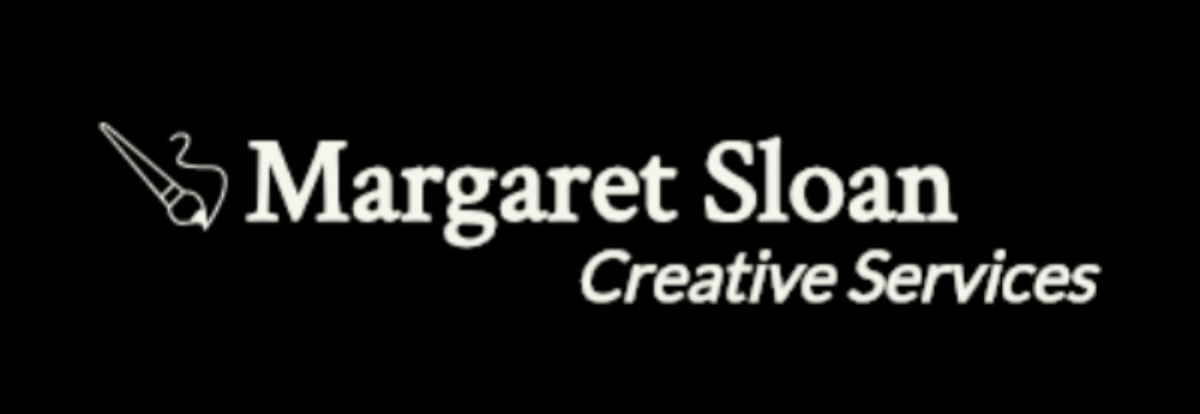 Margaret Sloan | Creative Services