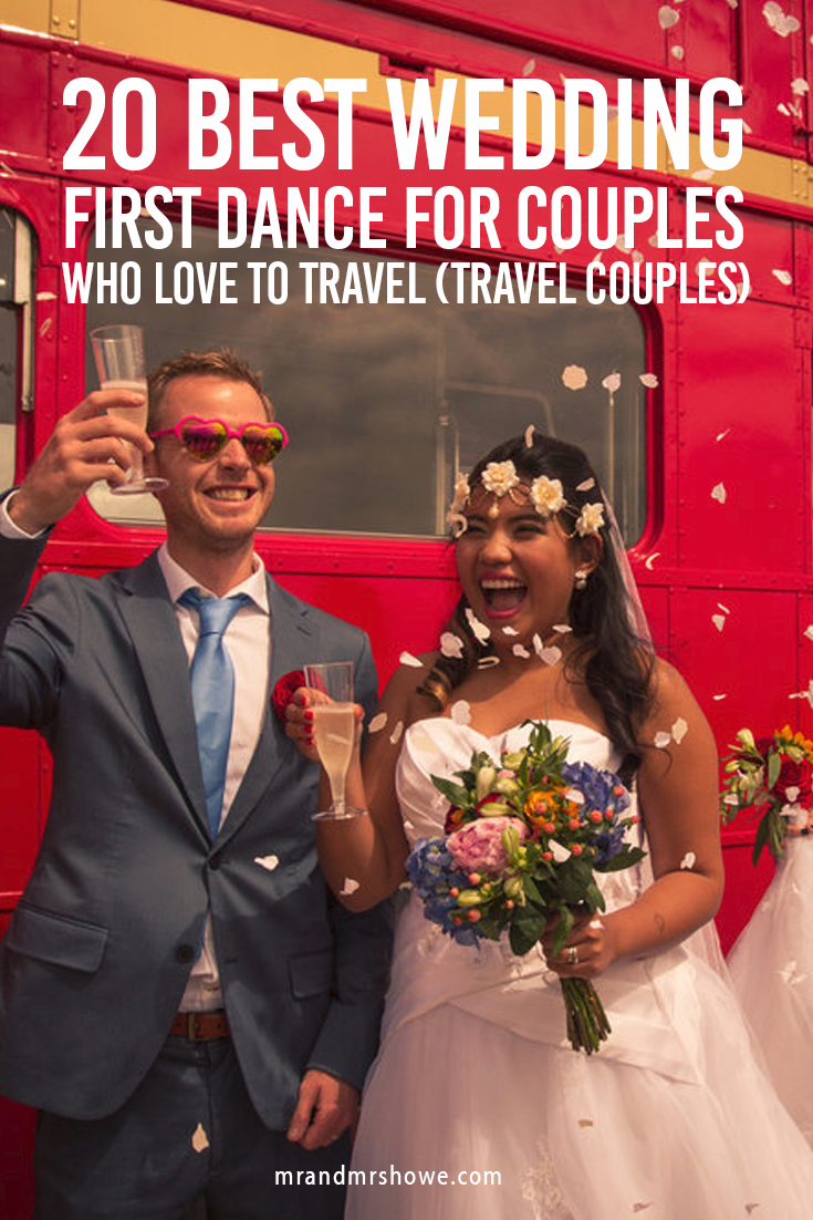20 Best Wedding First Dance for Couples who love to Travel (Travel Couples)1.png