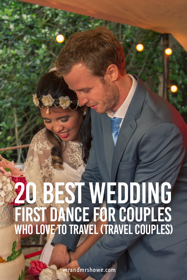 20 Best Wedding First Dance for Couples who love to Travel (Travel Couples)2.png