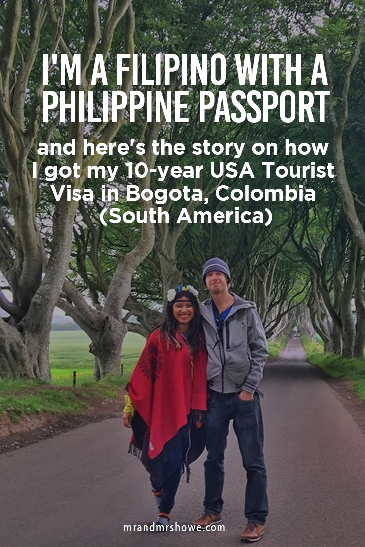 I'm a Filipino with a Philippine Passport and here's the story on how I got my 10-year USA Tourist Visa in Bogota, Colombia (South America)1.png