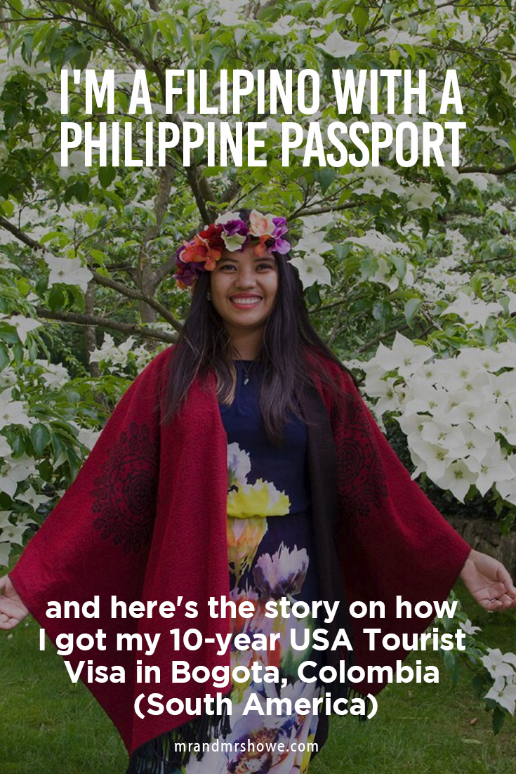 I'm a Filipino with a Philippine Passport and here's the story on how I got my 10-year USA Tourist Visa in Bogota, Colombia (South America)2.png