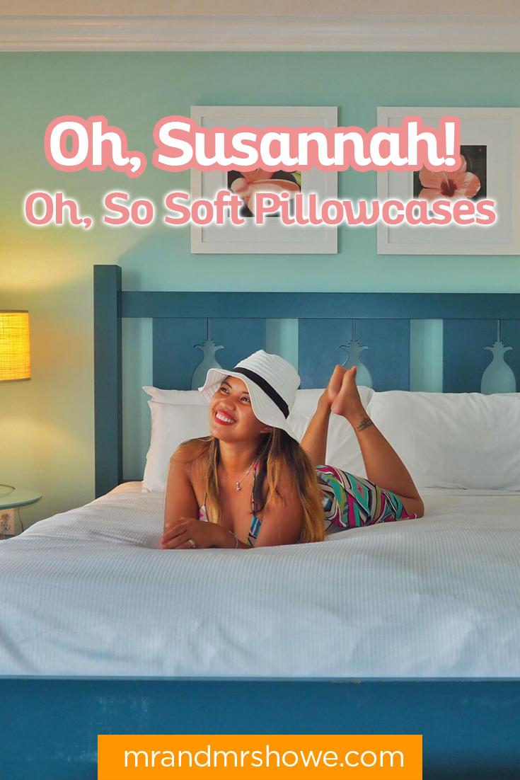 Oh, Susannah! Oh, So Soft Pillowcases 1.png