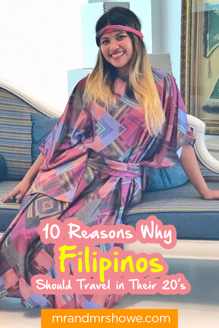 10 Reasons Why Filipinos Should Travel in Their 20's2.png