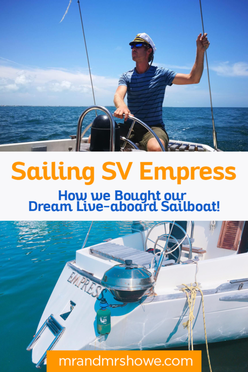 Sailing SV Empress - How we Bought our First Live-aboard