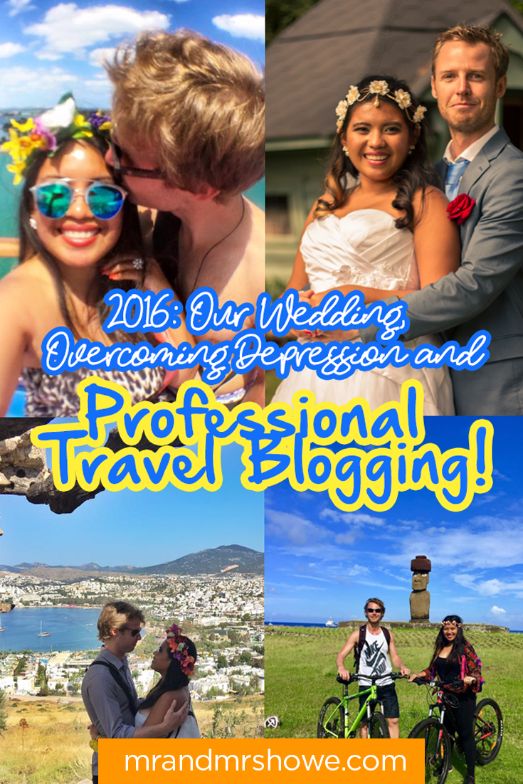 2016 Our Wedding, Overcoming Depression and Professional Travel Blogging2.png