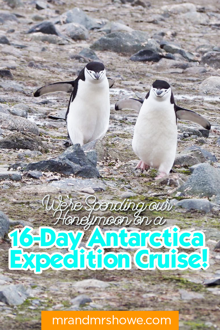 We're Spending our #Honeymoon on a 16-Day #Antarctica Expedition Cruise2.png
