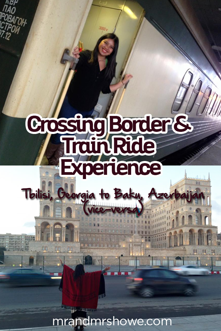 Crossing Border and Train Ride Experience from Tbilisi, Georgia to Baku, Azerbaijan (vice-versa)1.png