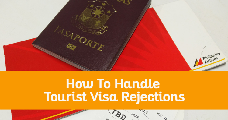 DENIED TOURIST VISA! How To Handle Tourist Visa Rejections (And What