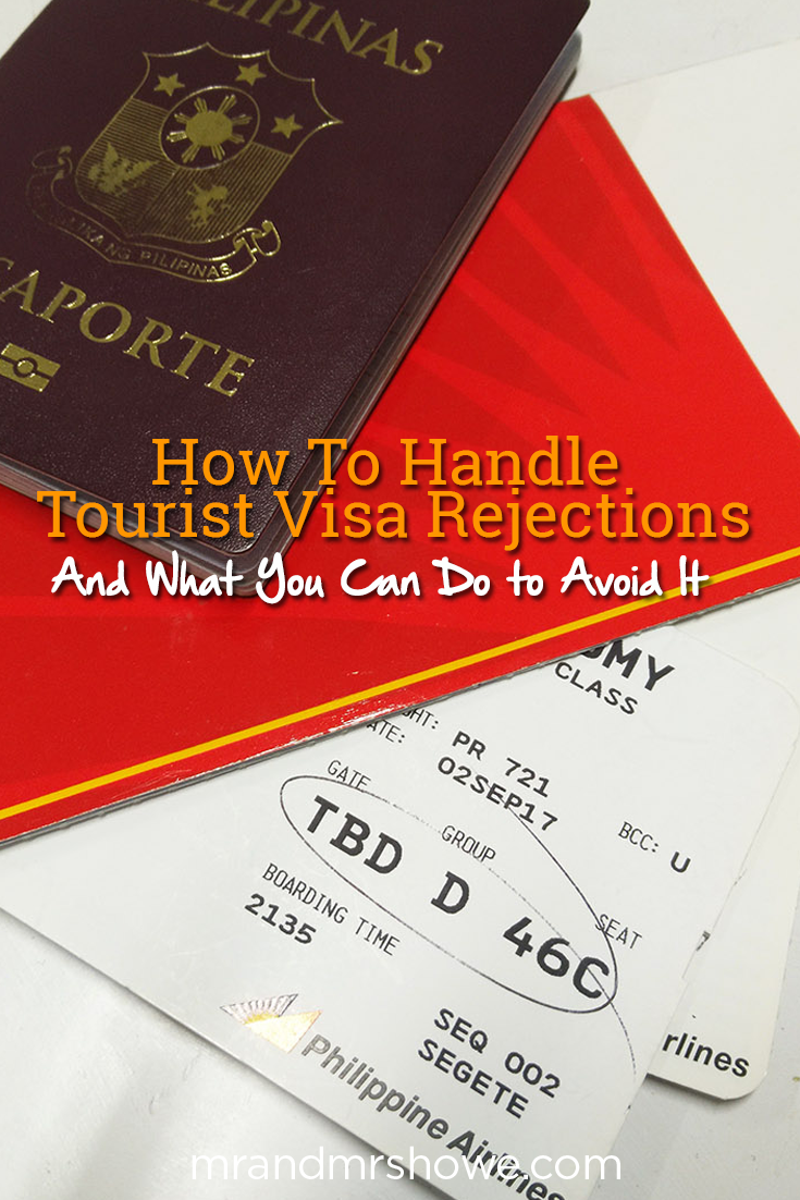How To Handle Tourist Visa Rejections (And What You Can Do to Avoid It).png