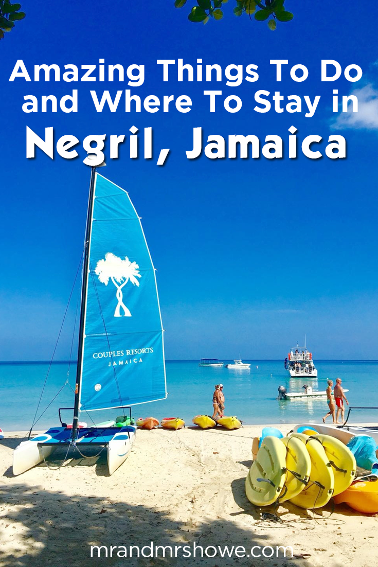 Our Couple's Travel Guide To Negril, Jamaica - 8 Amazing Things To Do and Where To Stay!
