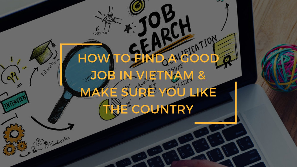 How to find a suitable job in Vietnam