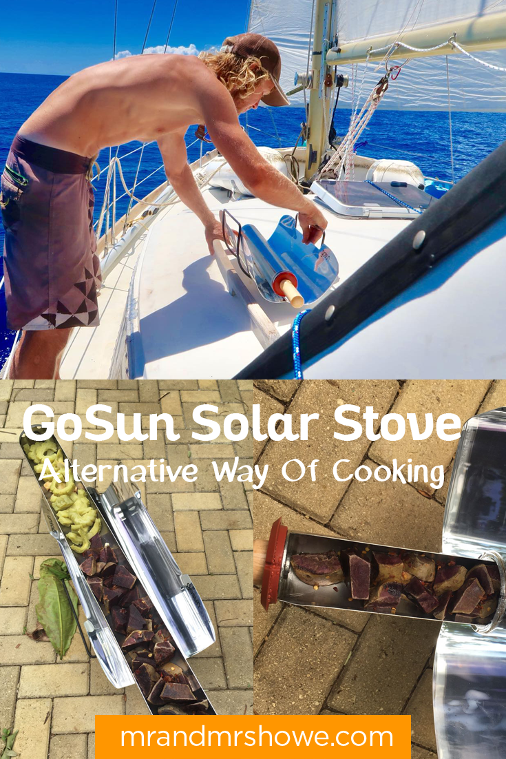 GoSun Solar Stove - Our Alternative Way Of Cooking On A Sailboat (And After surviving Hurricane Irma)