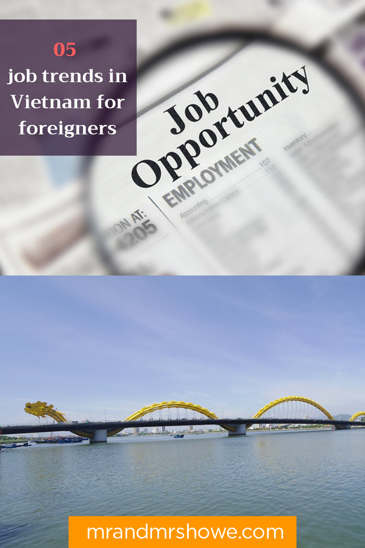 How To Find a Job in Vietnam for Foreigners & Guide to Getting a Vietnam Visa