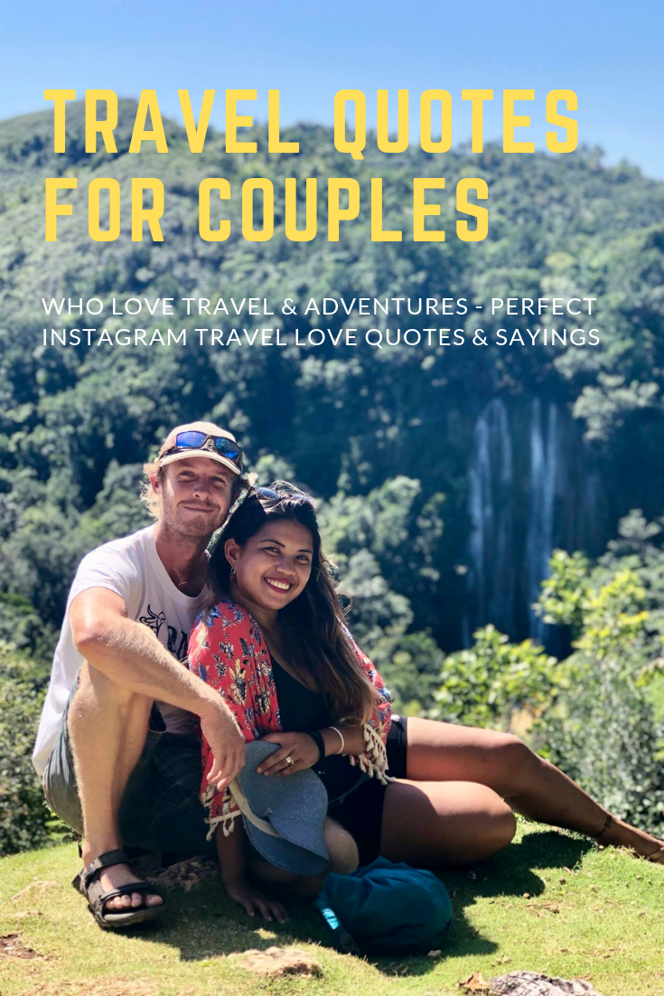 70 Travel Quotes For Couples Who Love Travel & Adventures - Perfect Instagram Travel Love Quotes & Sayings1.png