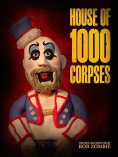 House of 1,000 Corpses (2003) — damien ruins horror movies