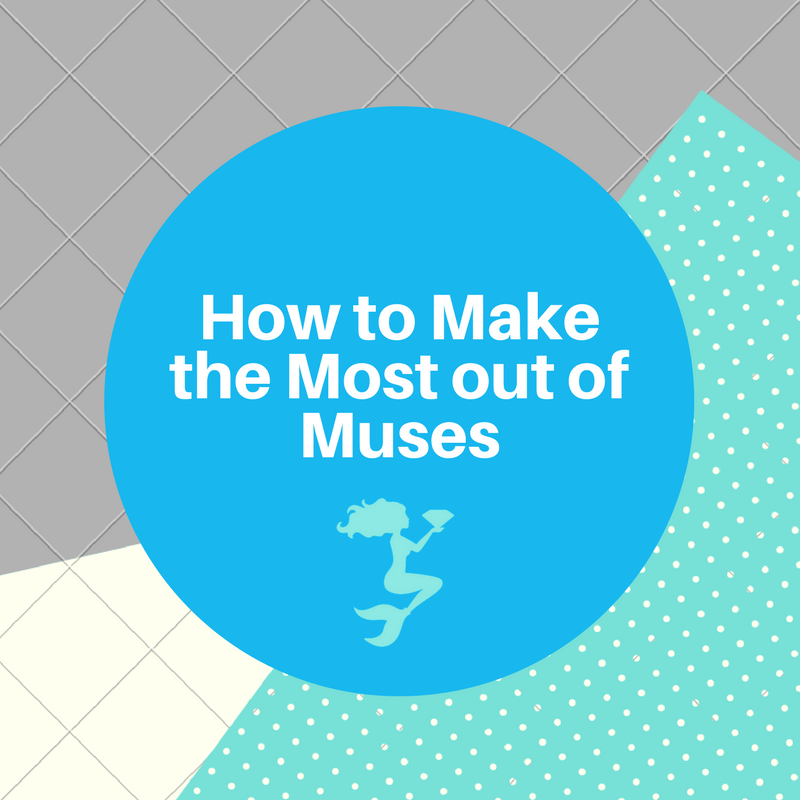 How to Make the Most out of Muses