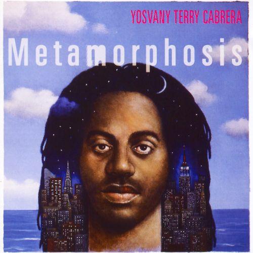 Yosvany Terry Cabrera Metamorphosis.jpg