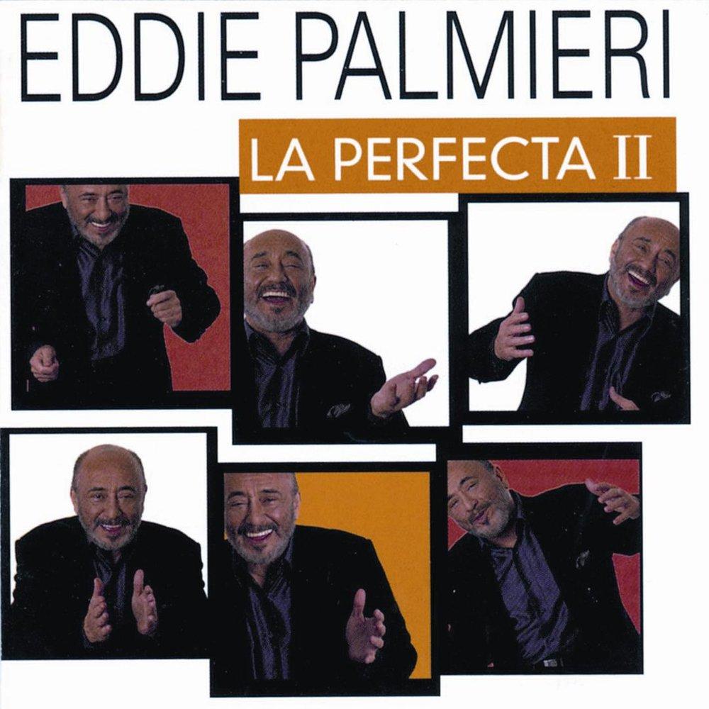 Eddie Palmieri La Perfecta II.jpg