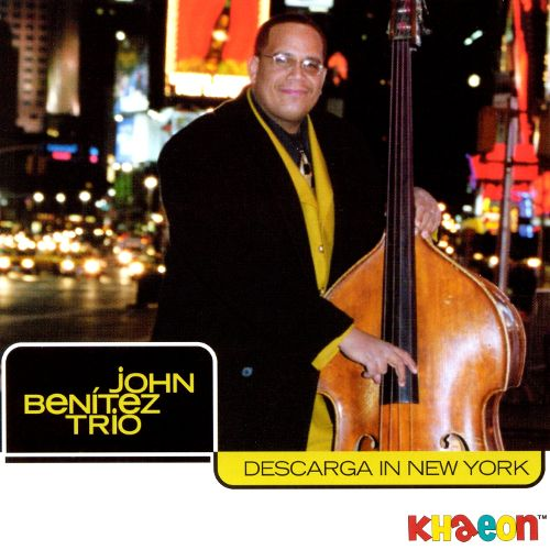 John Benitez Trio Descarga in New York.jpg