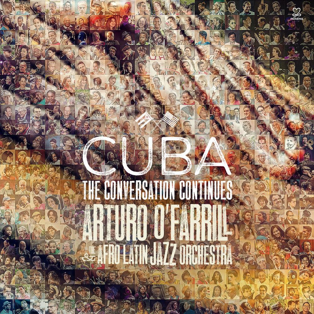 Arturo O'Farrill Cuba The Conversation Continues.jpg