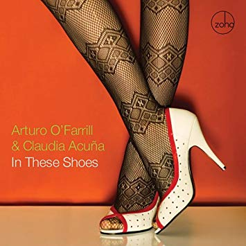 Arturo O'Farrill Claudia Acuna In These Shoes.jpg
