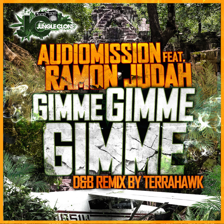 Audiomission ft. Ramon Judah Gimme Gimme Gimme - Original Mix - TerraHawk Remix JCR006