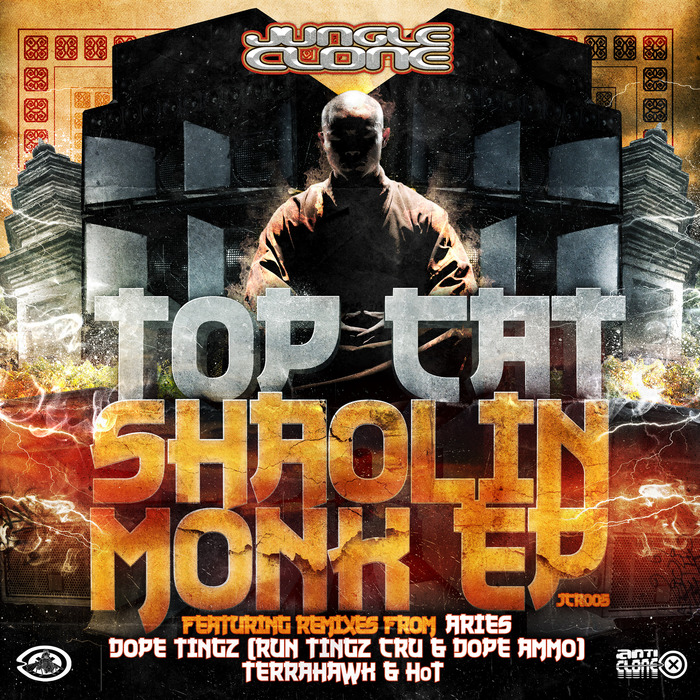 Top Cat Shaolin Monk EP - Aries Remix - DopeTingz Remix - TerraHawk Remix - HoT Remix JCR005