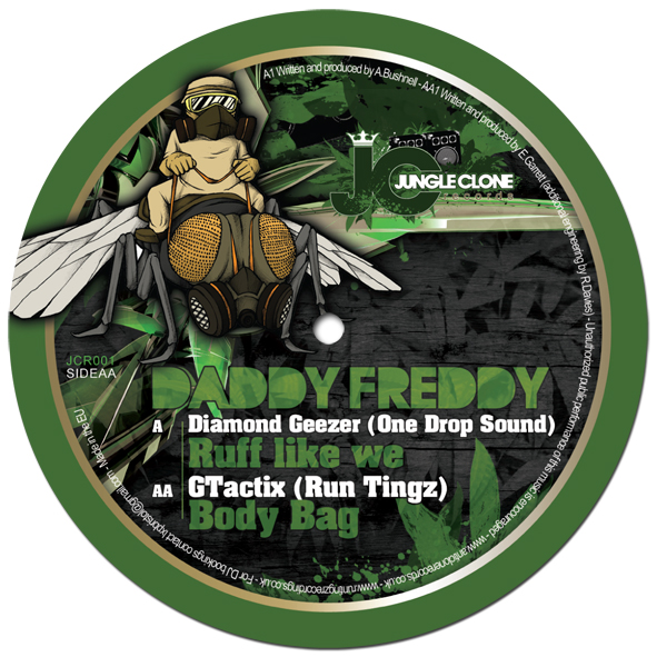 Daddy Freddy / Diamond Geezer / GTactix - Diamond Geezer & Daddy Freddy - Ruff Like We - GTactix & Daddy Freddy - Body Bag JCR001