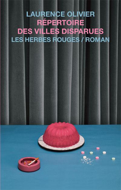 Répertoire des villes disparues Laurence Olivier, 2015