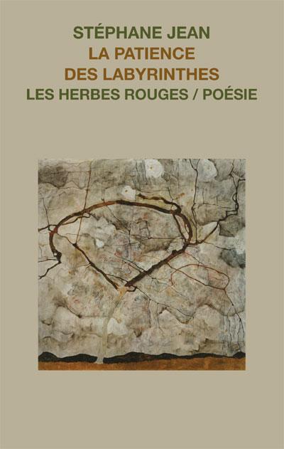 La patience des labyrinthes     Stéphane Jean , 2014