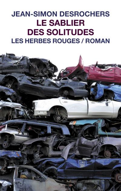 Le sablier des solitudes Jean-Simon Desrochers, 2011