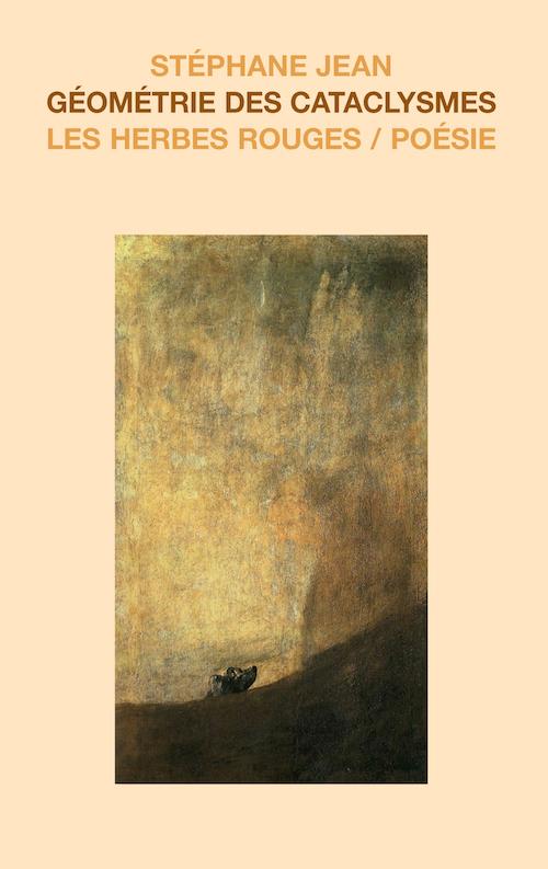 Géométrie des cataclysmes     Stéphane Jean , 2008
